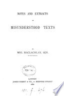 Notes and extracts on misunderstood texts  of the Bible   Book PDF