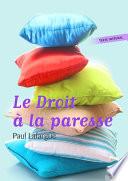 Le Droit La Paresse