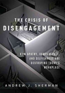 Crises of Disengagement
