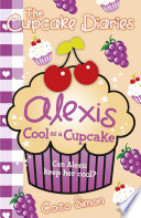 The Cupcake Diaries  Alexis Cool as a Cupcake