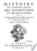 Histoire de l academie royale des inscrip tions et belles  lettres  etc