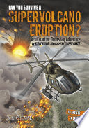 Can You Survive a Supervolcano Eruption