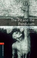 Oxford Bookworms Library Stage 2 The Pit And The Pendulum And Other Stories book