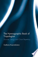 The Hymnographic Book of Tropologion Book From The Early Christian