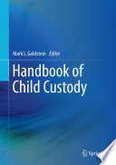 Handbook of Child Custody