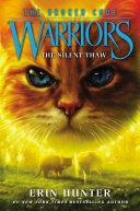 Warriors: The Broken Code #2: The Silent Thaw Book