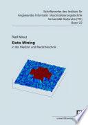 Data Mining in der Medizin und Medizintechnik