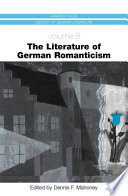 The Literature of German Romanticism German Romanticism