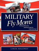Military Fly Moms