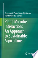 Plant Microbe Interaction  An Approach to Sustainable Agriculture
