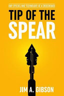 Tip Of The Spear : crossroads is an examination of the...