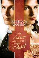 The Actor And The Earl : only to embark on the role of a...