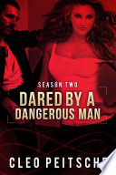 Dared by a Dangerous Man  Erotic romantic suspense BDSM