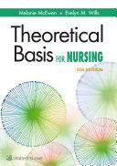 Theoretical Basis for Nursing