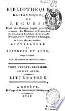 Bibliothèque Britannique ou Recueil extrait des ouvrages anglais périodiques et autres... Littérature et Sciences et Arts