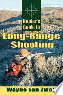 Hunter s Guide to Long Range Shooting