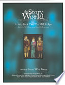 The Story of the World  The Middle Ages   from the fall of Rome to the rise of the Renaissance