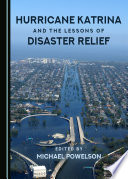 Hurricane Katrina And The Lessons Of Disaster Relief