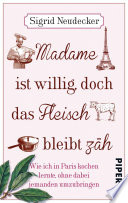 Madame ist willig  doch das Fleisch bleibt z  h