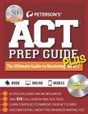 Peterson s ACT Prep Guide PLUS 2016