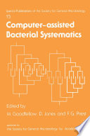Computer Assisted Bacterial Systematics