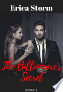The Billionaire s Secret  A BDSM Billionaire Erotica  Book 1