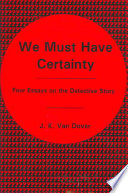 We Must Have Certainty book