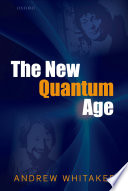 The New Quantum Age