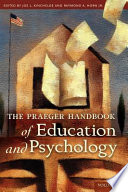 The Praeger Handbook Of Education And Psychology book