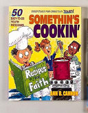 Somethin S Cookin