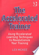 The Accelerated Trainer