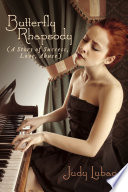 Butterfly Rhapsody  A Story of Success  Love  Abuse