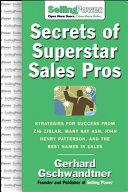 Secrets Of Superstar Sales Pros