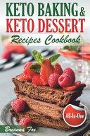 Keto Baking And Keto Dessert Recipes Cookbook