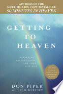 Getting to Heaven