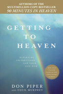 Getting To Heaven : traveled the world spreading his message of faith...