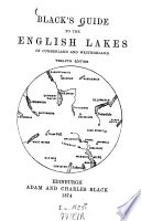 Black s Guide to the English lakes of Cumberland and Westmorland