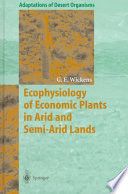 Ecophysiology of Economic Plants in Arid and Semi Arid Lands