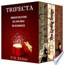 Trifecta   Box Set   3 Novels