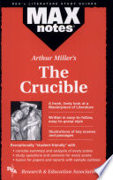 Crucible  The by Arthur Miller  MAXnotes