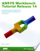 ANSYS Workbench Tutorial Release 14