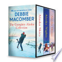 Debbie Macomber The Complete Alaska Collection