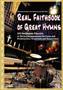 The Real Faithbook of Great Hymns