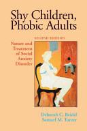 Shy Children  Phobic Adults