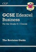 New GCSE Business Edexcel Revision Guide   For the Grade 9 1 Course