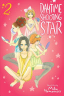 Daytime Shooting Star : heart caught between two men! after...
