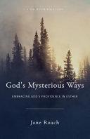 God s Mysterious Ways