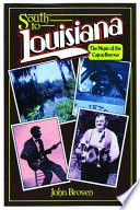 South to Louisiana And Examines The Influence Of Cajun Songs On