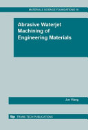 Abrasive Waterjet Machining of Engineering Materials