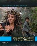 Classical Myth and Film in the New Millennium